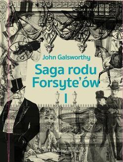 Chomikuj, ebook online Saga rodu Forsyte`ów. Tom 1. John Galsworthy