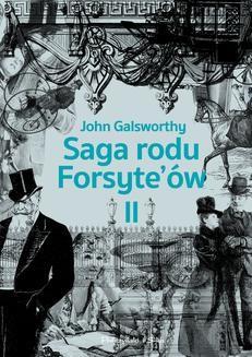 Chomikuj, ebook online Saga rodu Forsyte`ów.Tom 2. John Galsworthy