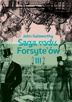 Chomikuj, ebook online Saga rodu Forsyte`ów.Tom 3. John Galsworthy