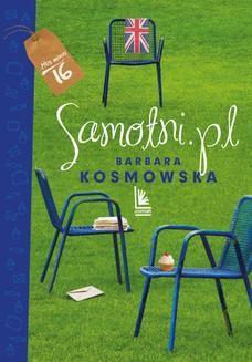 Chomikuj, ebook online Samotni.pl. Barbara Kosmowska