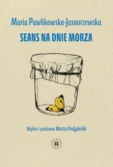 Chomikuj, ebook online Seans na dnie morza. Maria Pawlikowska-Jasnorzewska