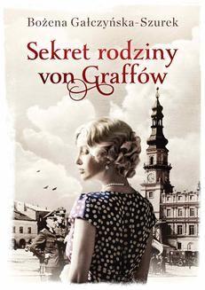 Chomikuj, ebook online Sekret rodziny von Graffów. Bożena Gałczyńska-Szurek