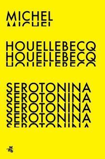 Chomikuj, ebook online Serotonina. Michel Houellebecq