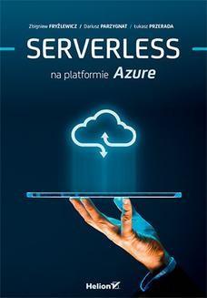 Chomikuj, ebook online Serverless na platformie Azure. Zbigniew Fryźlewicz