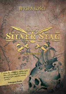 Ebook Silver Stag. Wyspa Kości pdf