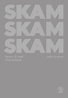 Chomikuj, ebook online SKAM Sezon 3: Isak. Julie Andem