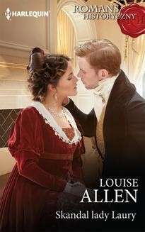 Chomikuj, ebook online Skandal lady Laury. Louise Allen