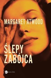 Chomikuj, ebook online Ślepy zabójca. Margaret Atwood