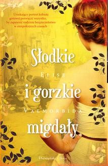 Ebook Słodkie i gorzkie migdały pdf