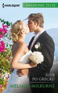 Chomikuj, pobierz ebook online Ślub po grecku. Melanie Milburne