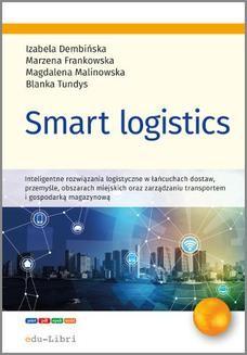 Chomikuj, pobierz ebook online Smart logistics. Izabela Dembińska
