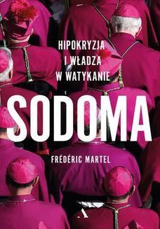 Chomikuj, ebook online Sodoma. Hipokryzja i władza w Watykanie. Frederic Martel