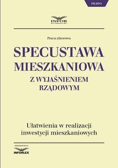 Ebook Specustawa mieszkaniowa z wyjaśnieniem rządowym pdf