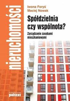 Chomikuj, ebook online Spółdzielnia czy wspólnota? Zarządzanie zasobami mieszkaniowymi. Maciej Nowak