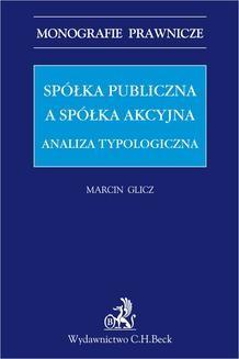 Chomikuj, ebook online Spółka publiczna a spółka akcyjna. Analiza typologiczna. Marcin Glicz