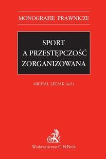 Chomikuj, ebook online Sport a przestępczość zorganizowana. Michał Leciak