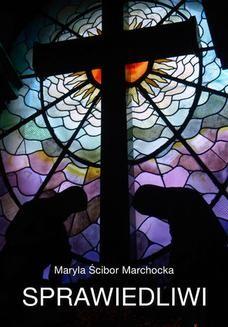 Chomikuj, ebook online Sprawiedliwi. Maryla Ścibor Marchocka