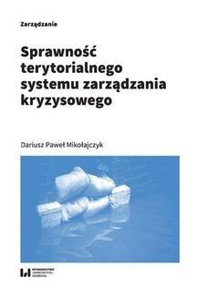 Chomikuj, ebook online Sprawność terytorialnego systemu zarządzania kryzysowego. Dariusz Paweł Mikołajczyk