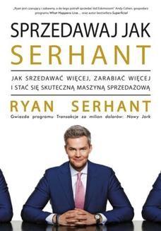 Chomikuj, ebook online Sprzedawaj jak Serhant. Ryan Serhant