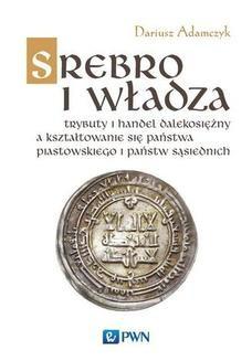 Ebook Srebro i władza pdf