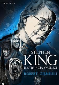 Chomikuj, ebook online Stephen King. Instrukcja obsługi. Robert Ziębiński