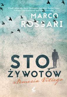 Chomikuj, pobierz ebook online Sto żywotów Nemesia Vitiego. Marco Rossari