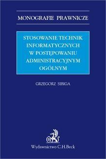 Ebook Stosowanie technik informatycznych w postępowaniu administracyjnym ogólnym pdf