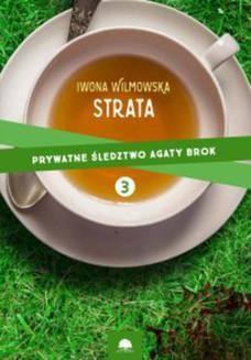Ebook Strata. Prywatne śledztwo Agaty Brok. cz.3 pdf