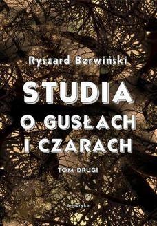 Ebook Studia o gusłach i czarach. Tom drugi pdf