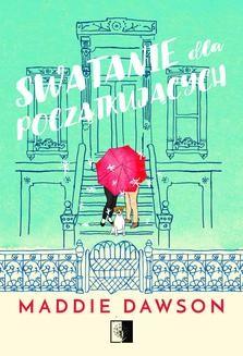 Chomikuj, pobierz ebook online Swatanie dla początkujących. Maddie Dawson