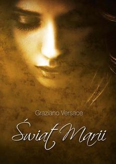 Chomikuj, ebook online Świat Marii. Graziano Versace