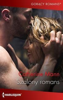Chomikuj, ebook online Szalony romans. Catherine Mann