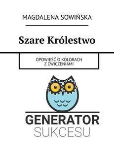 Chomikuj, ebook online Szare Królestwo. Magdalena Sowińska