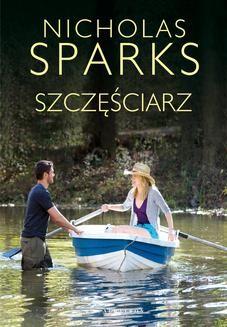 Chomikuj, ebook online Szczęściarz. Nicholas Sparks