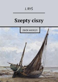 Chomikuj, ebook online Szepty ciszy. Jarosław Ryś
