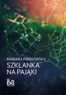 Ebook Szklanka na pająki pdf