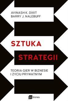 Chomikuj, ebook online Sztuka strategii. Teoria gier w biznesie i życiu prywatnym. Barry J. Nalebuff