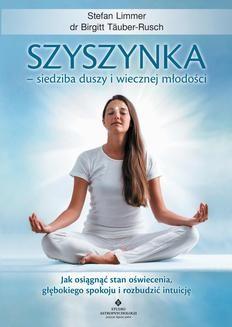 Chomikuj, ebook online Szyszynka – siedziba duszy i wiecznej młodości. Birgitt Täuber-Rusch