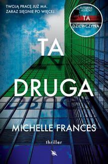 Chomikuj, ebook online Ta druga. Michelle Frances