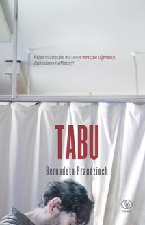 Chomikuj, pobierz ebook online Tabu. Bernadeta Prandzioch