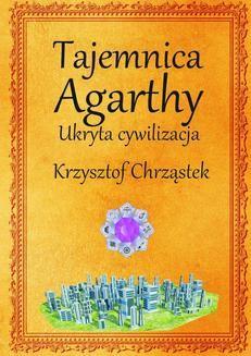 Chomikuj, ebook online Tajemnica Agarthy. Krzysztof Chrząstek