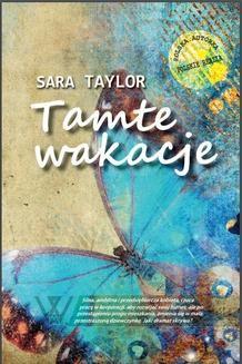 Chomikuj, ebook online Tamte wakacje. Sara Taylor