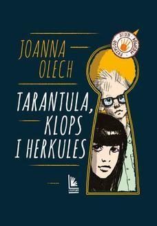 Chomikuj, ebook online Tarantula, Klops i Herkules. Joanna Olech