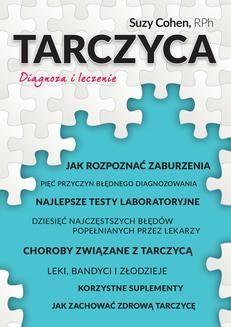 Chomikuj, pobierz ebook online Tarczyca. Diagnoza i leczenie. Suzy Cohen