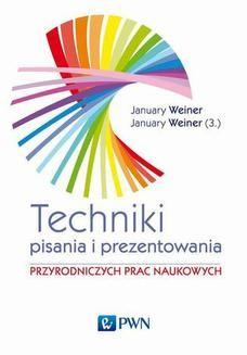 Chomikuj, ebook online Technika pisania i prezentowania przyrodniczych prac naukowych. Maciej Weiner January