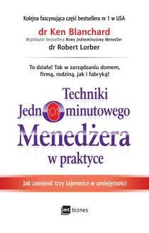 Chomikuj, ebook online Techniki Jednominutowego Menedżera w praktyce. Ken Blanchard