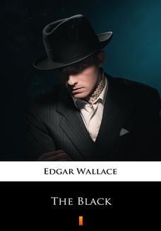 Chomikuj, ebook online The Black. Edgar Wallace