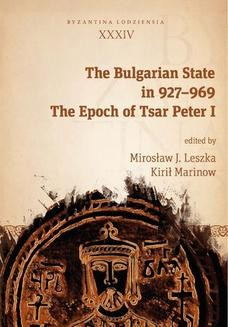 Chomikuj, ebook online The Bulgarian State in 927-969. The Epoch of Tsar Peter I. Mirosław J. Leszka