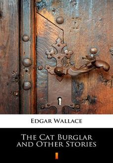 Chomikuj, ebook online The Cat Burglar and Other Stories. Edgar Wallace