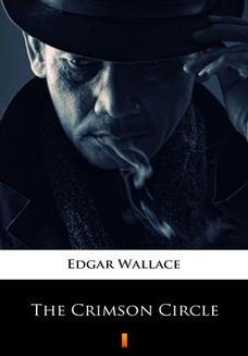 Chomikuj, ebook online The Crimson Circle. Edgar Wallace